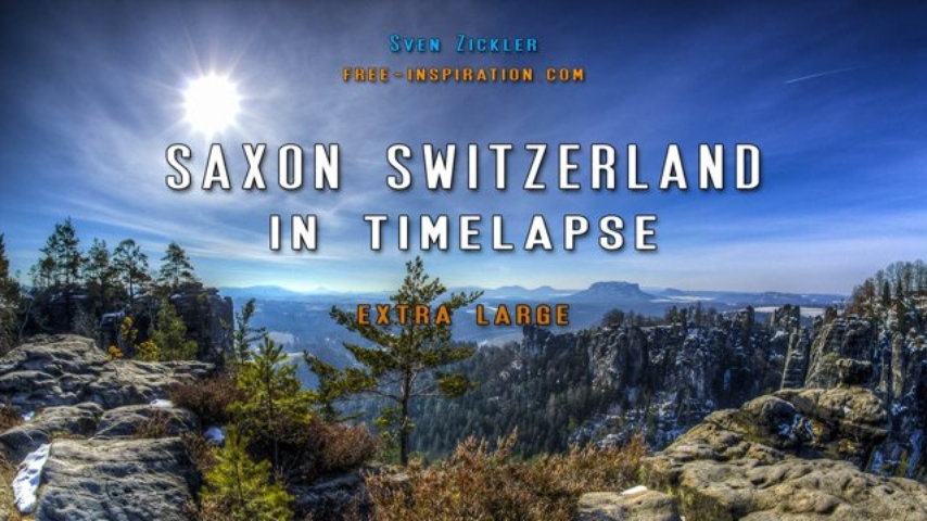 Saxon Switzerland in Time Lapse - extra large